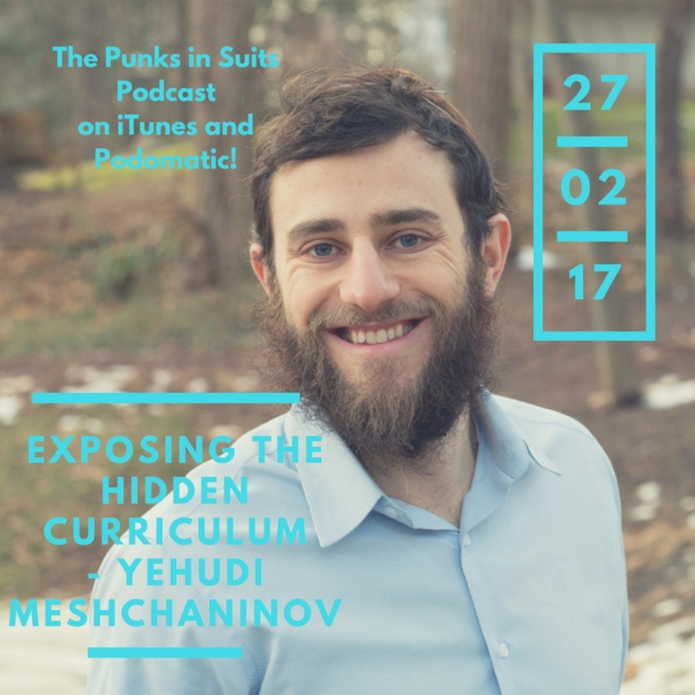 Episode 18: Exposing the Hidden Curriculum - Yehudi Meshchaninov
