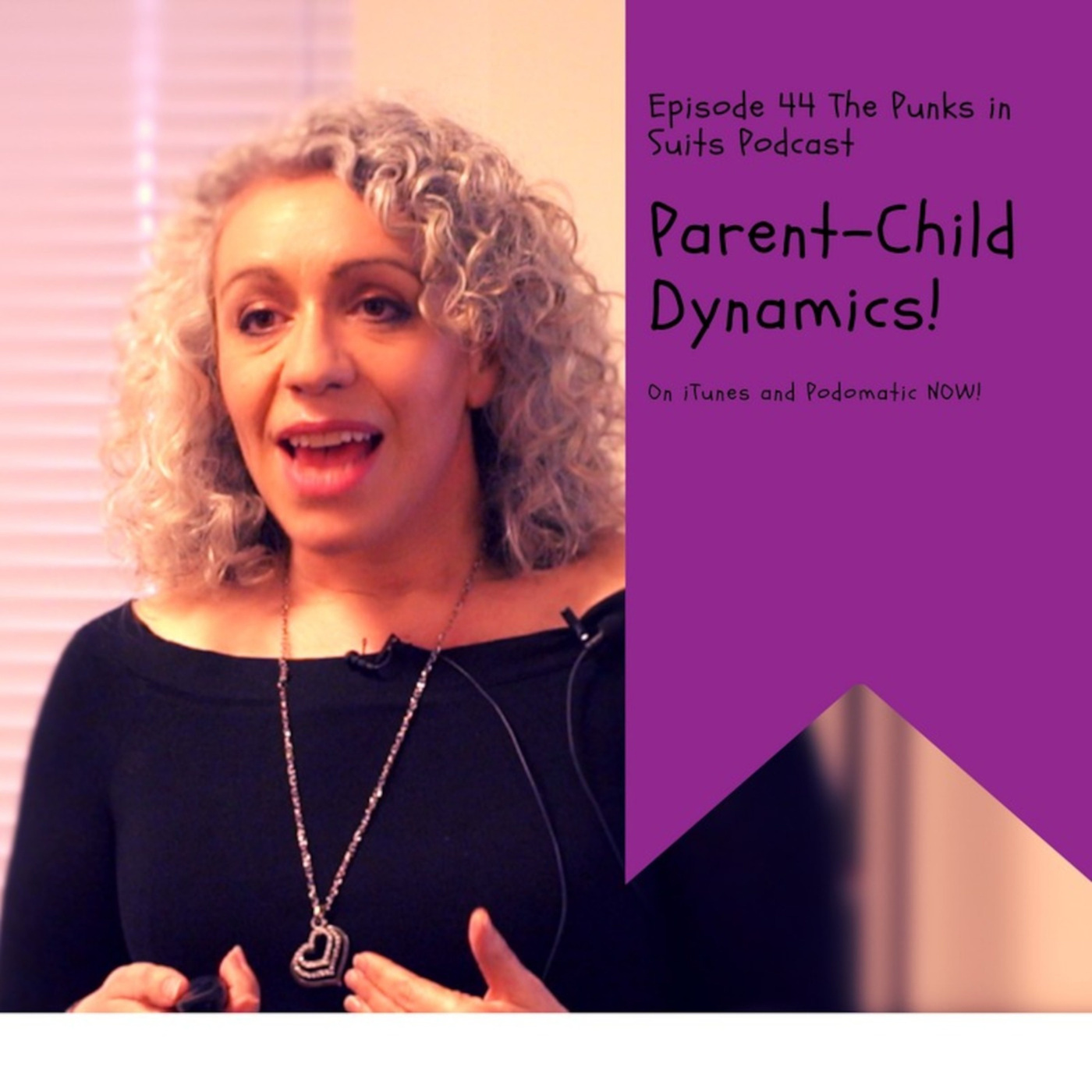 Episode 44: Parent-Child Dynamics