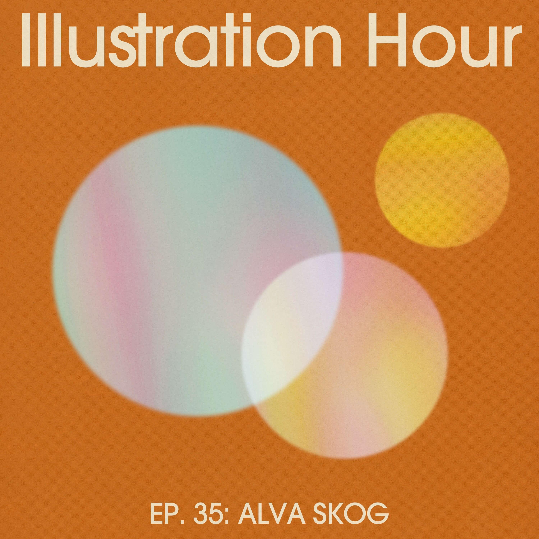 35: Alva Skog – Making Your Own Rules