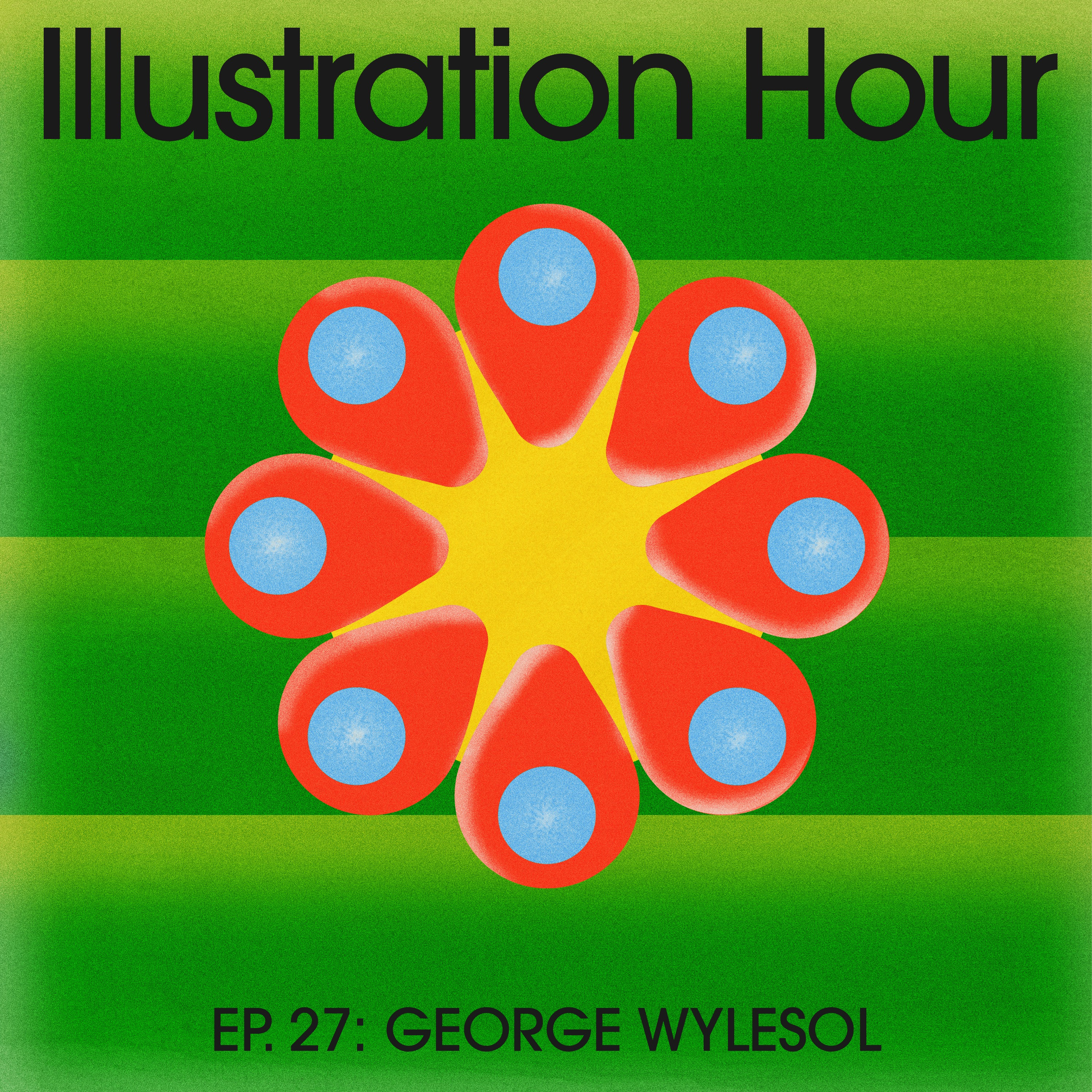 27: George Wylesol – Do Work that Makes You Happy