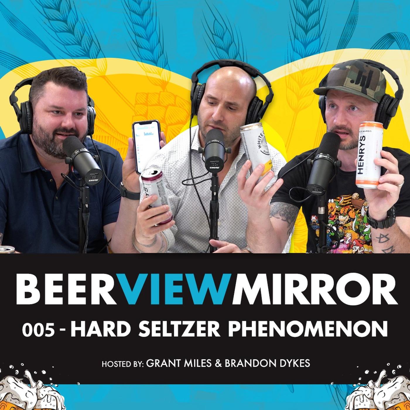 Beer View Mirror 005 Hard Seltzer Phenomenon