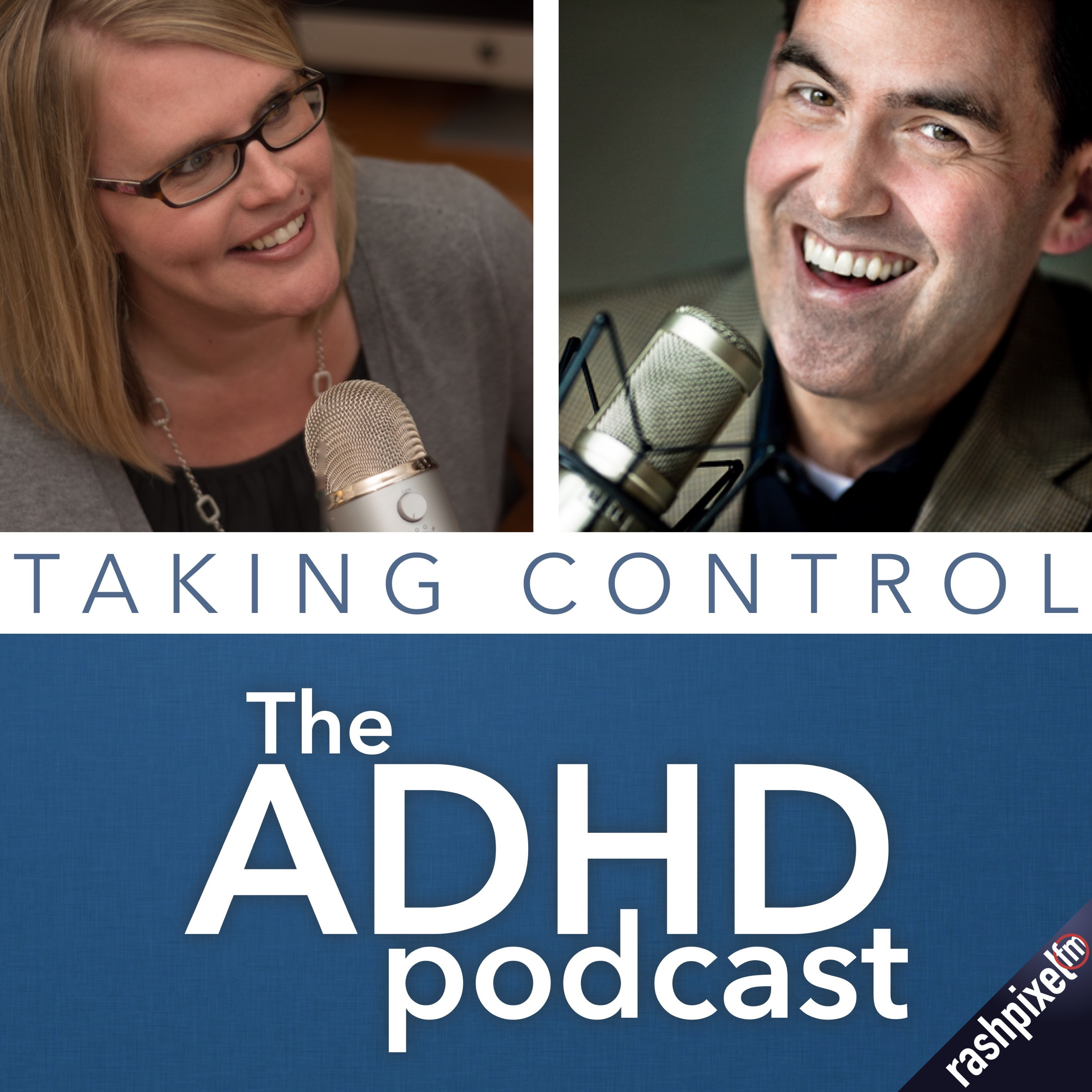 Taking Control: The ADHD Podcast