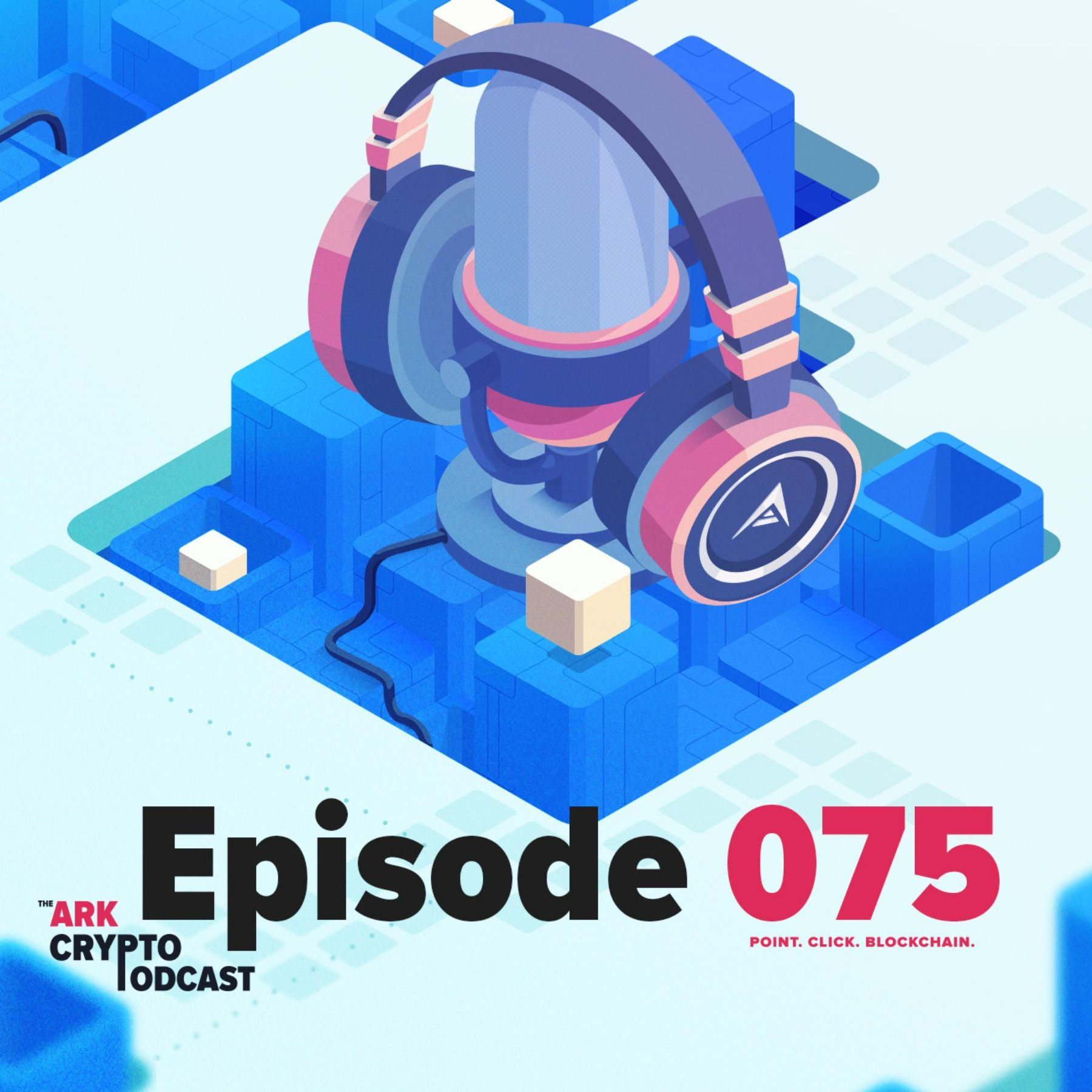 ARK Crypto Podcast #075 - ARK.io Monthly Update April 2020