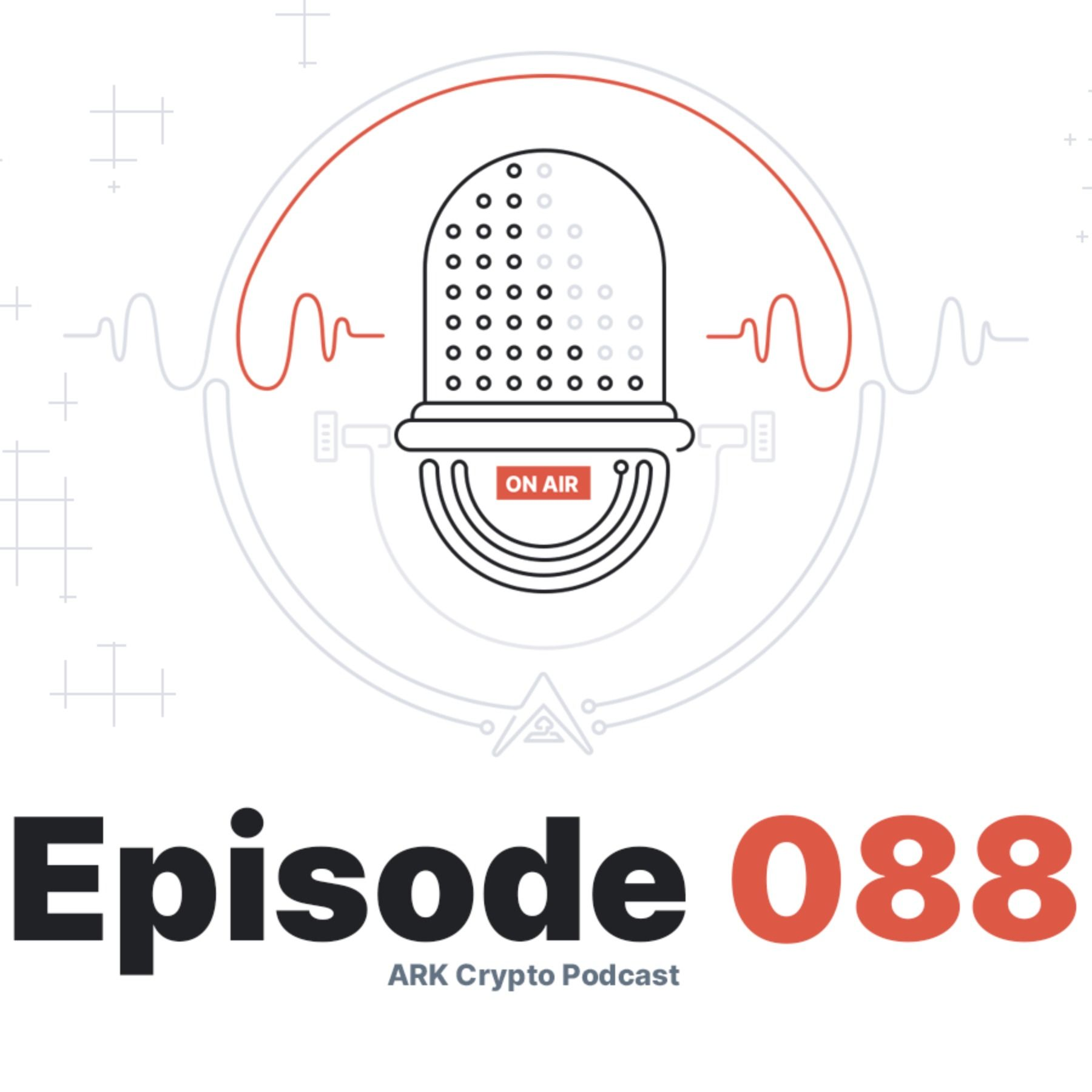 ARK Crypto Podcast #088 - AMA Results with the ARK Team on ChangeNOW Telegram