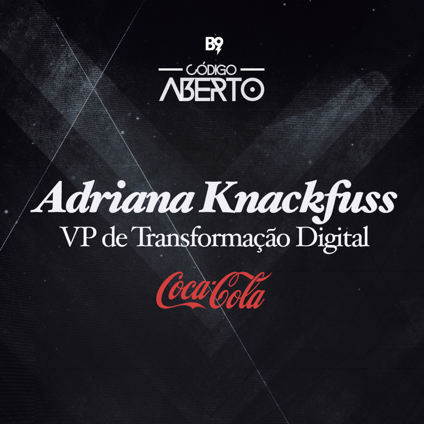 Adriana Knackfuss, VP de Transformação Digital, Coca-Cola