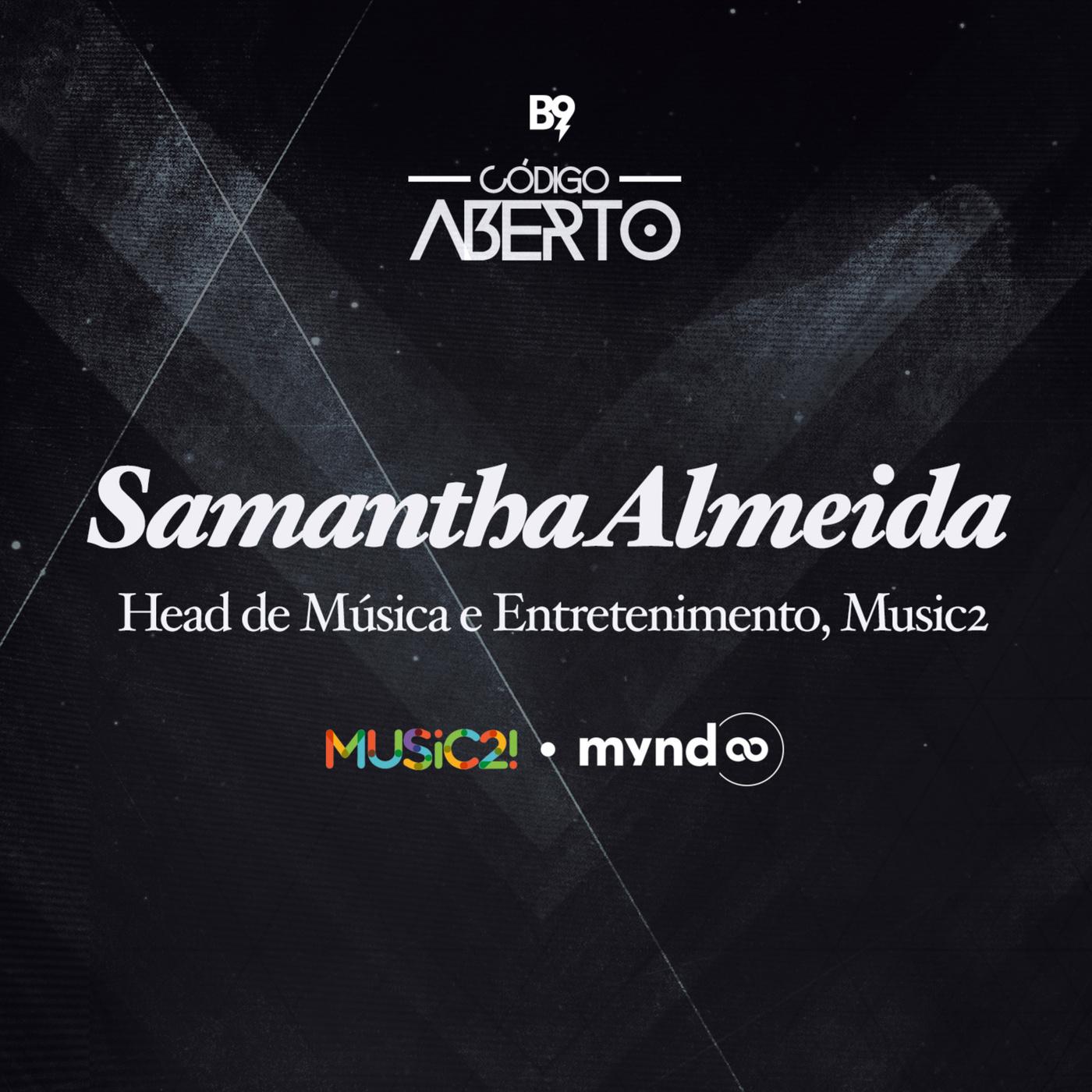 Samantha Almeida, Head de Música e Entretenimento, Music2