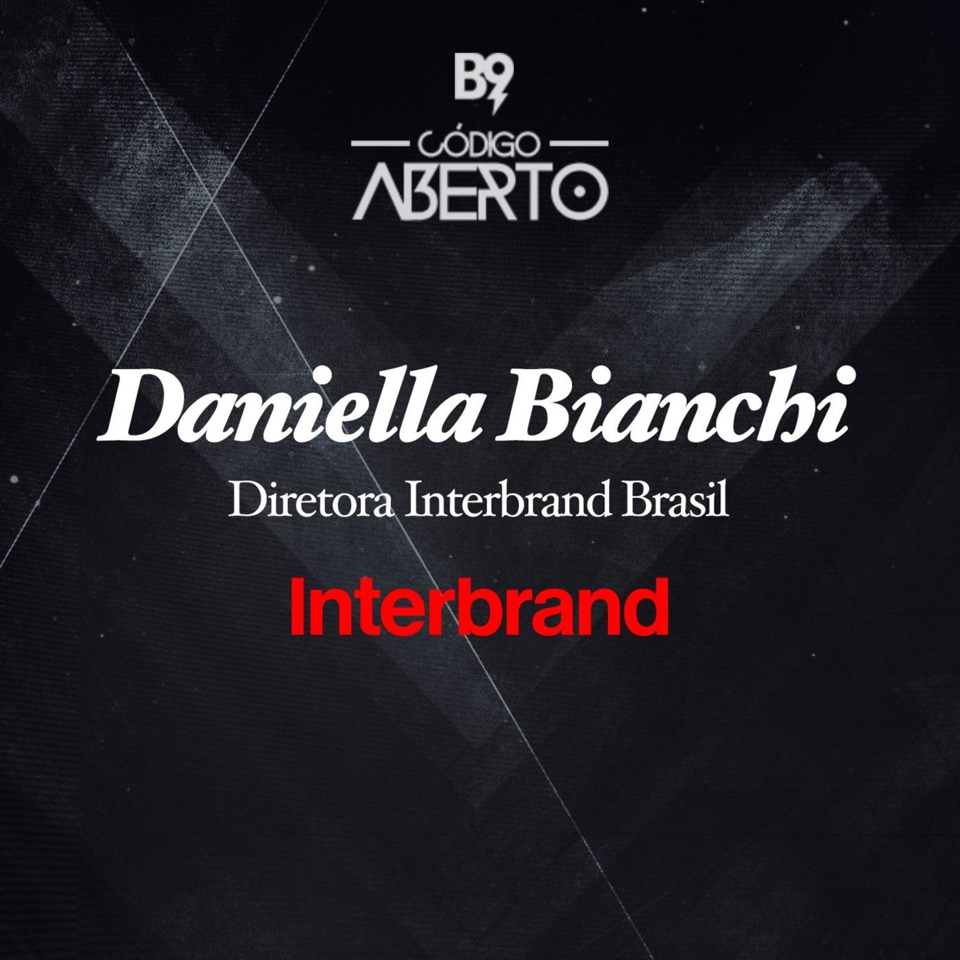 Daniella Bianchi, Diretora da Interbrand Brasil