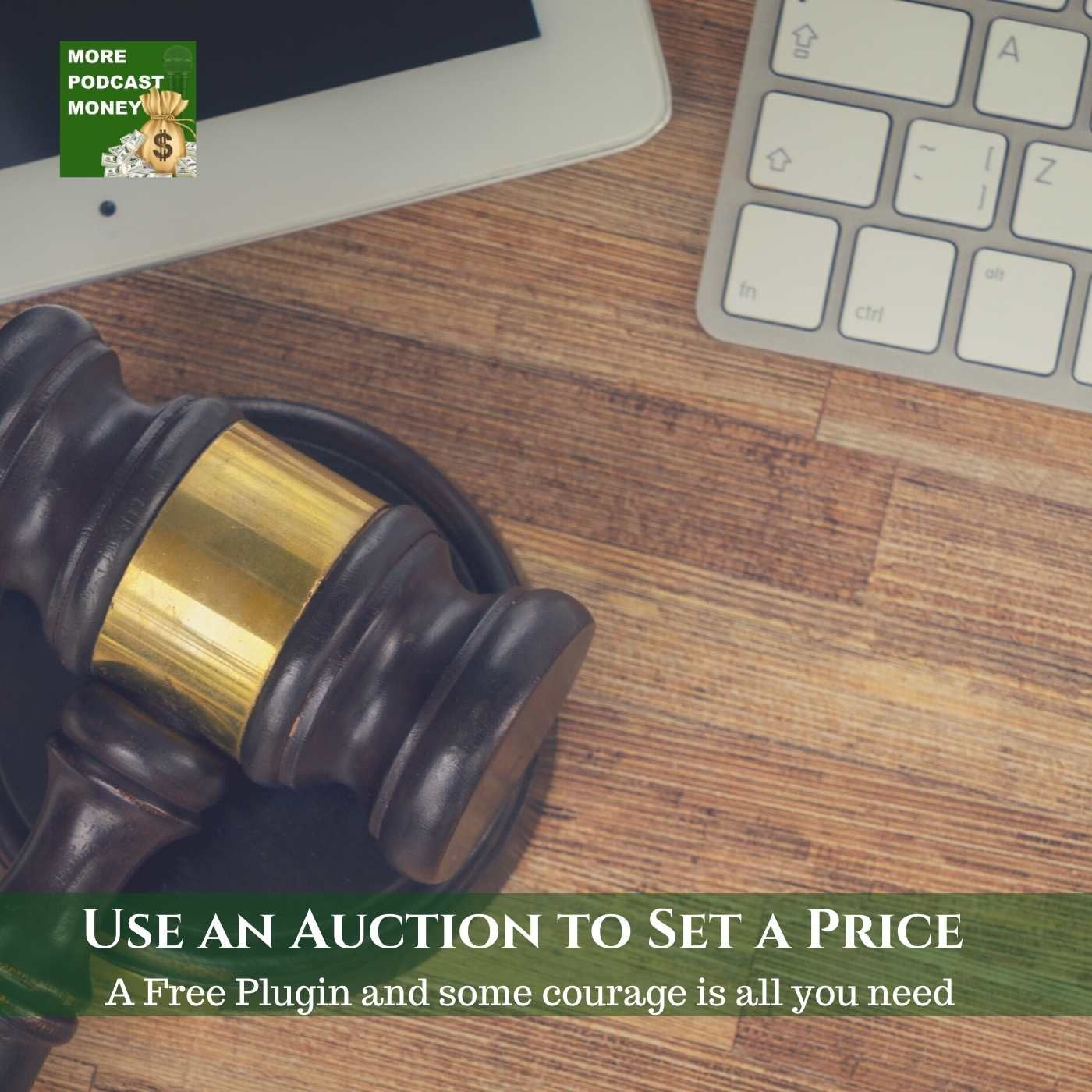 Use an Auction to Set a Price