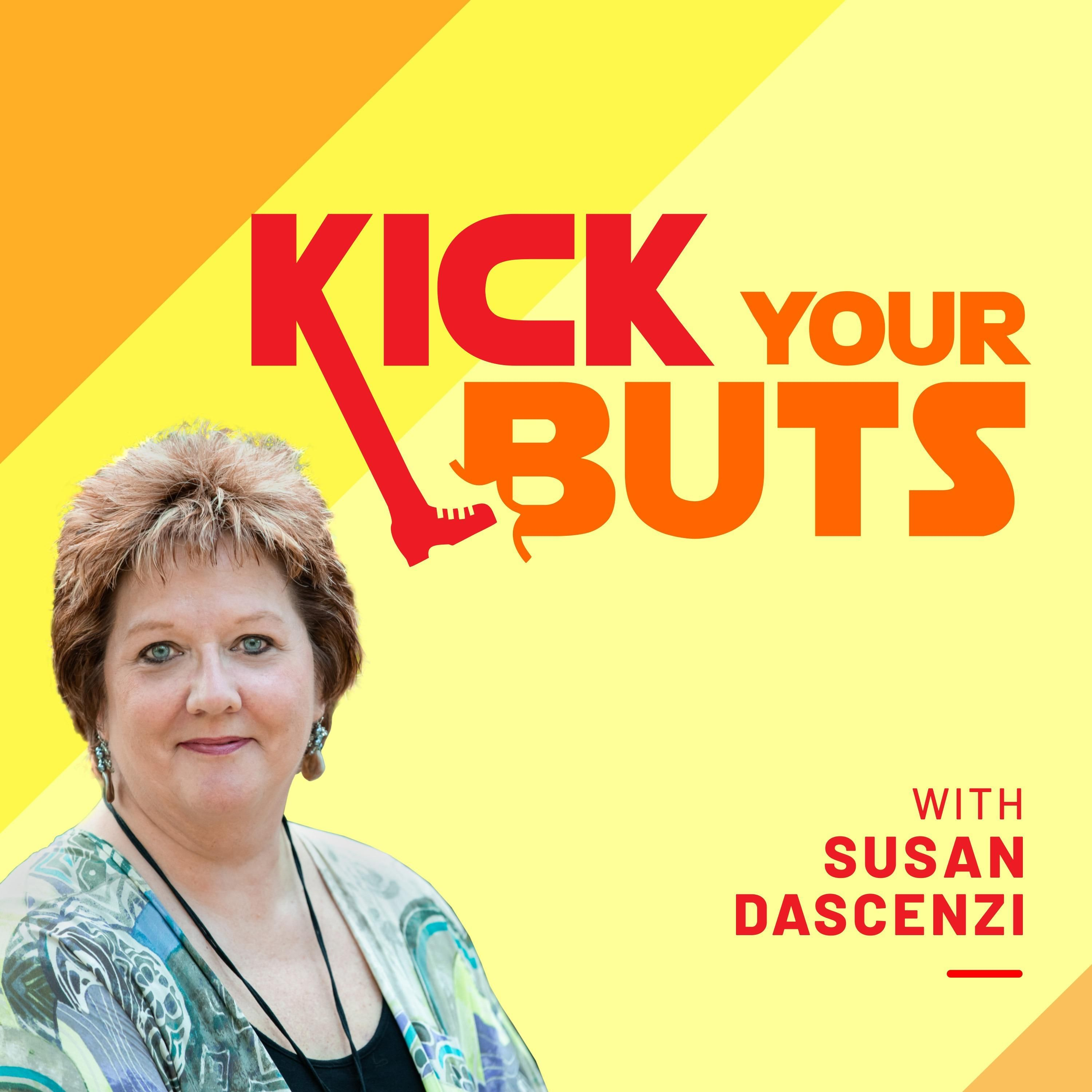 Kick Your Buts