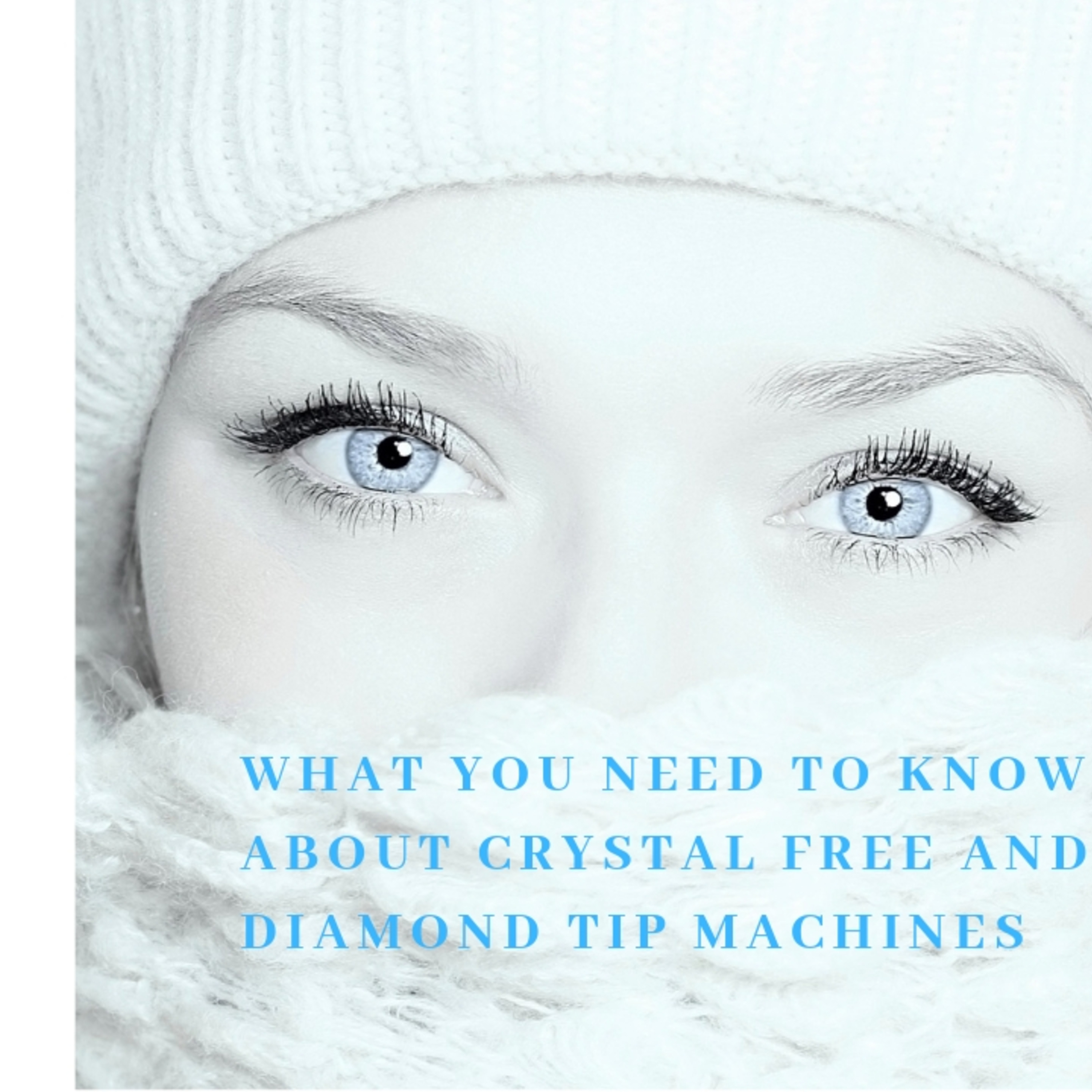 Episode 9 What you need to know about Crystal free and Diamond tip machines