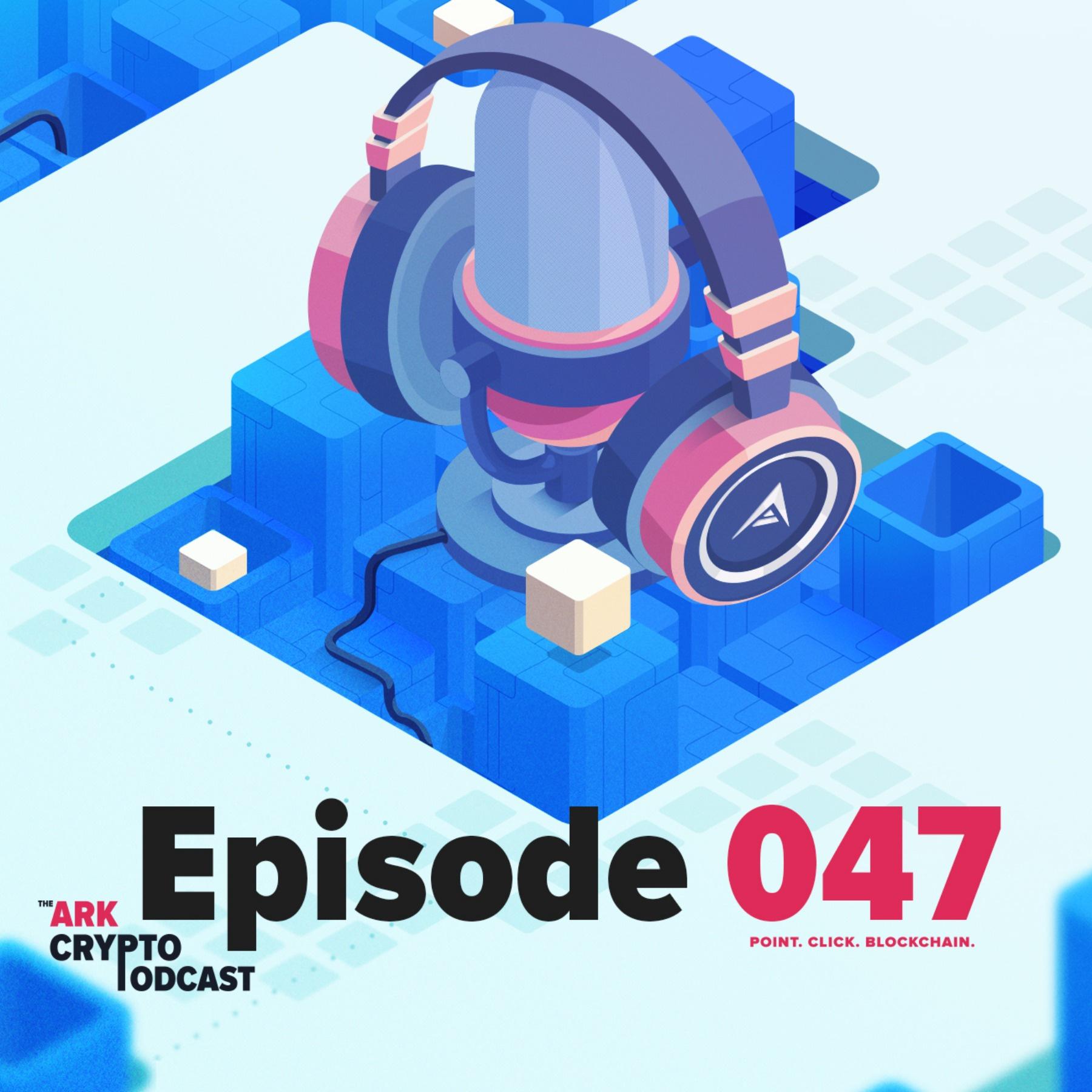 ARK Crypto Podcast #047 - Blockchain Legal Roundup No. 2 with Ray Alva