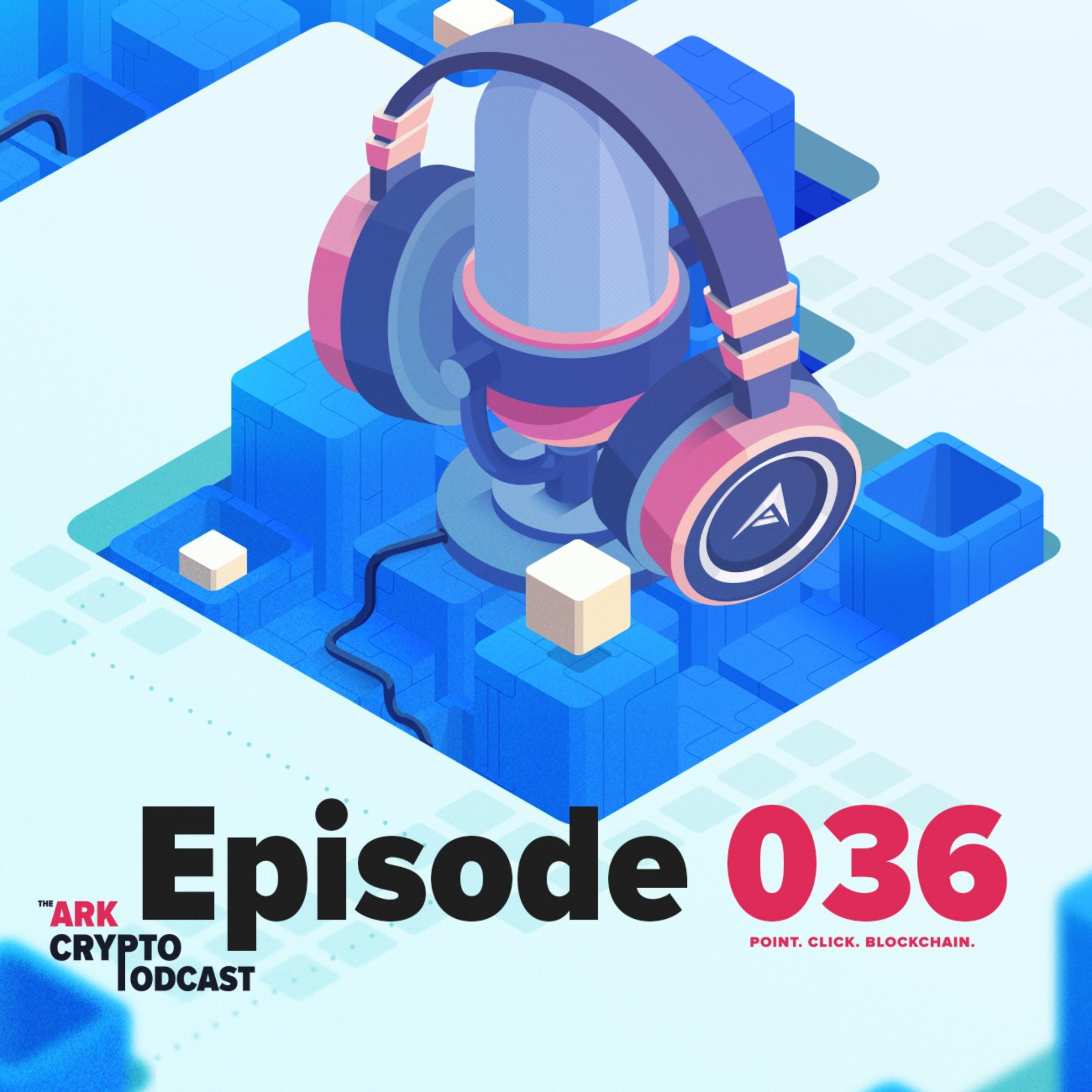 ARK Crypto Podcast #036 - ARK Spend.com App Integration and Community Questions