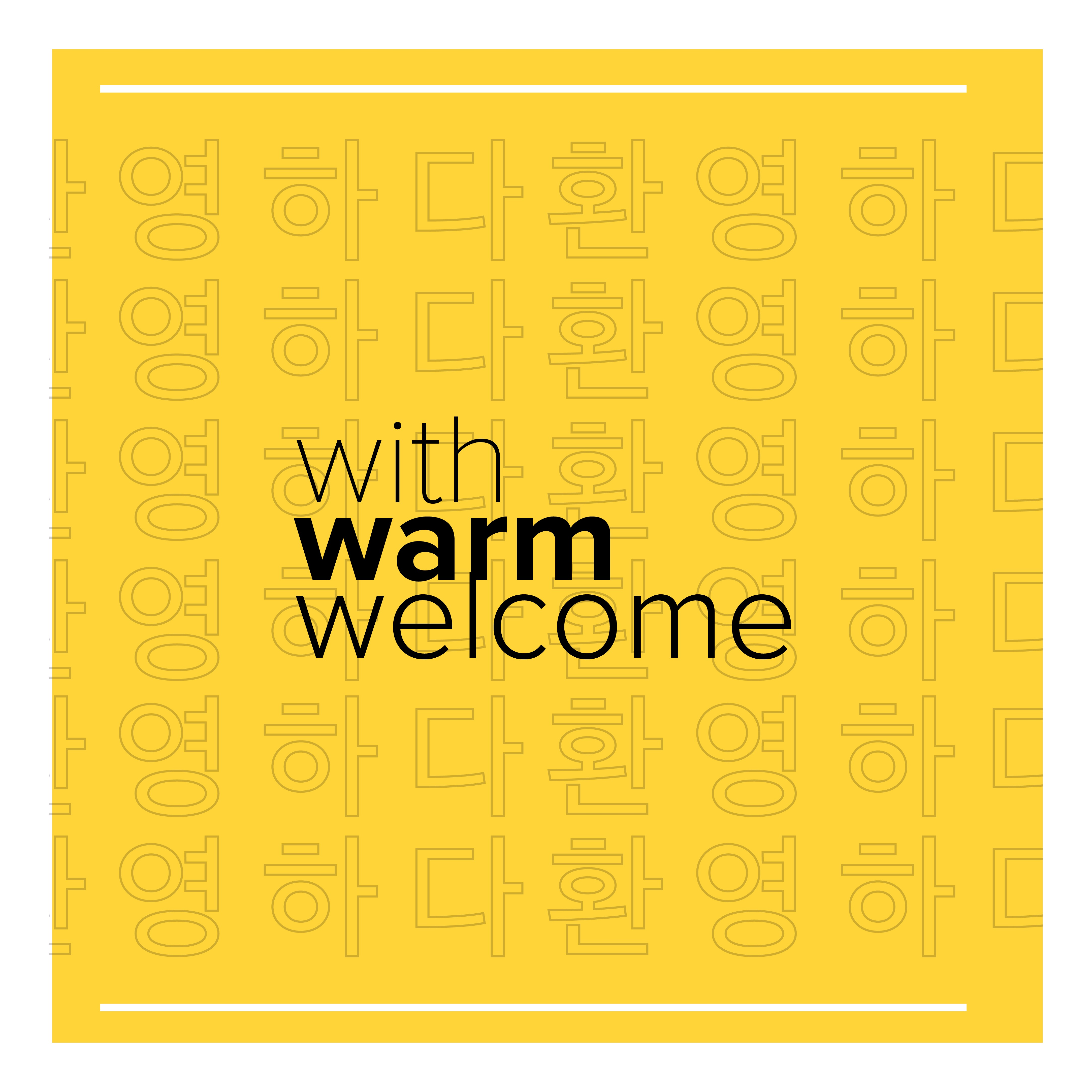 With Warm Welcome