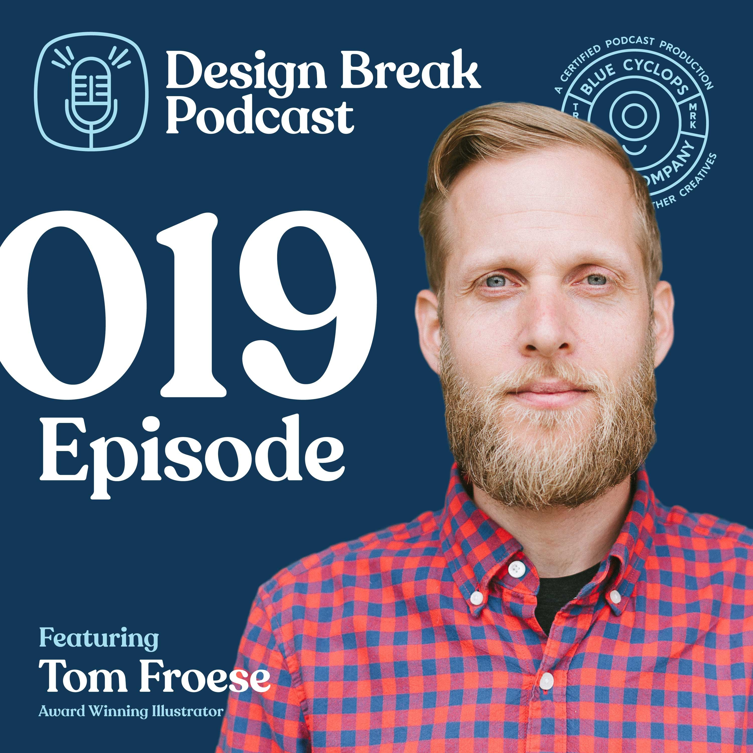 Interview with Tom Froese | 019