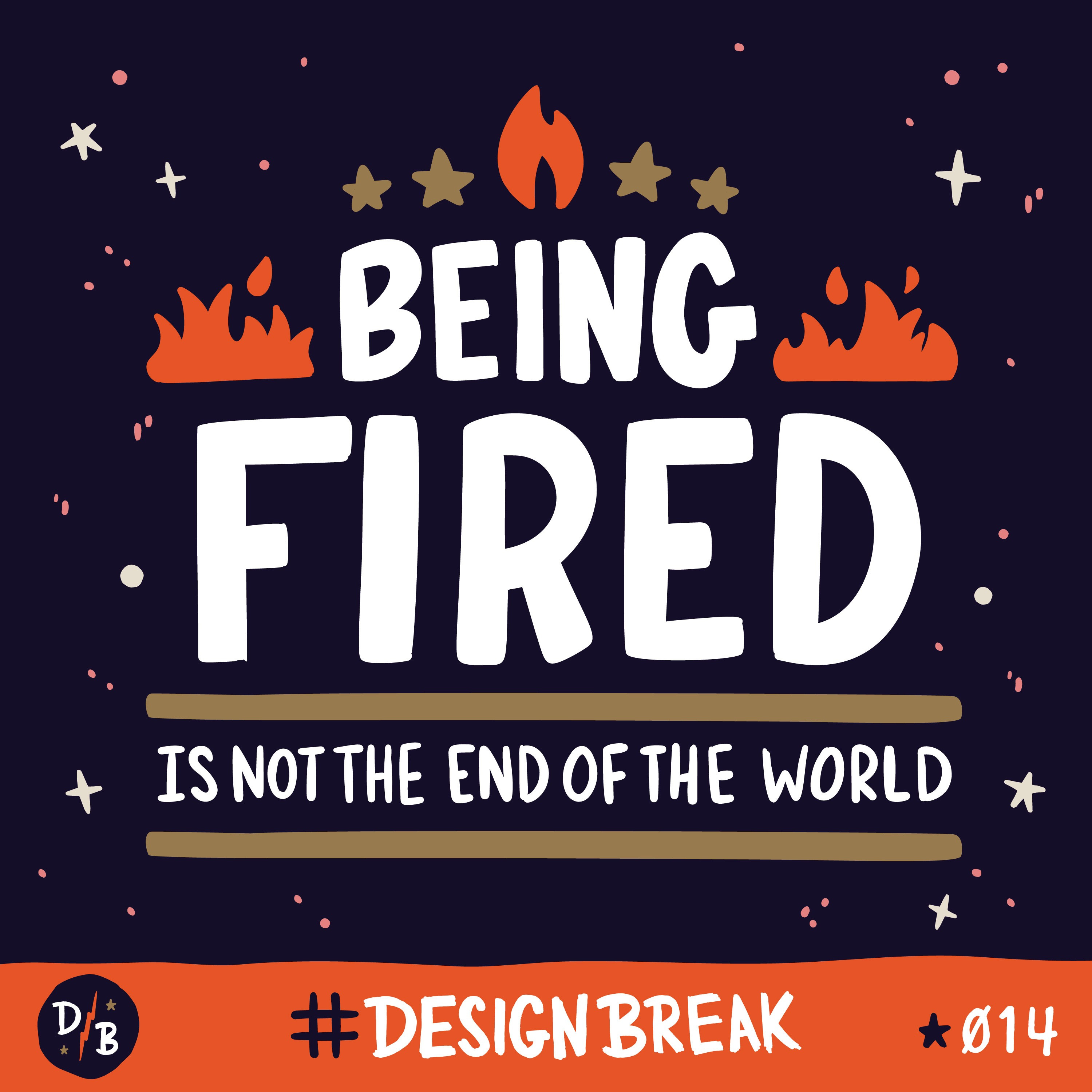 Being Fired, Its Not the End of the World   014