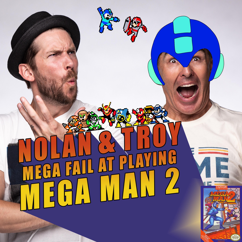 RETRO REWIND - Nolan North and Troy Baker Mega Fail at Playing Mega Man 2