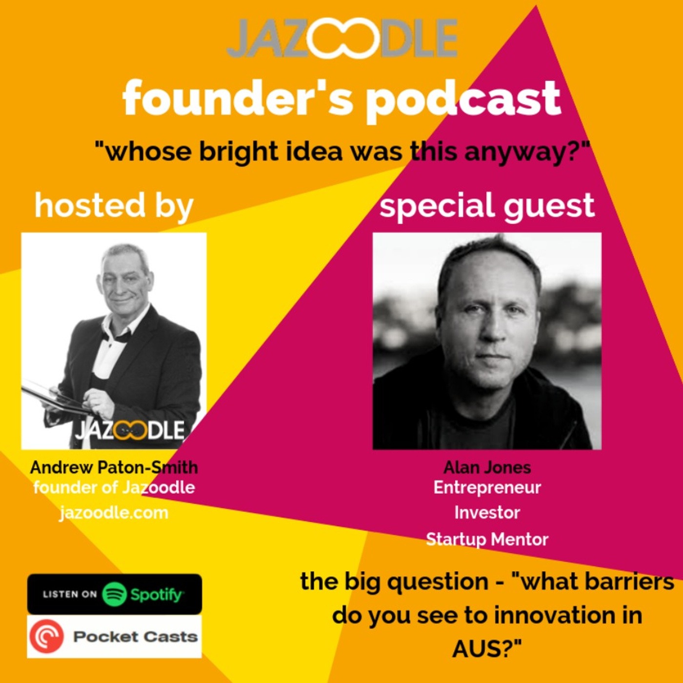 Whose bright idea was this anyway - episode 1 with special guest Alan Jones