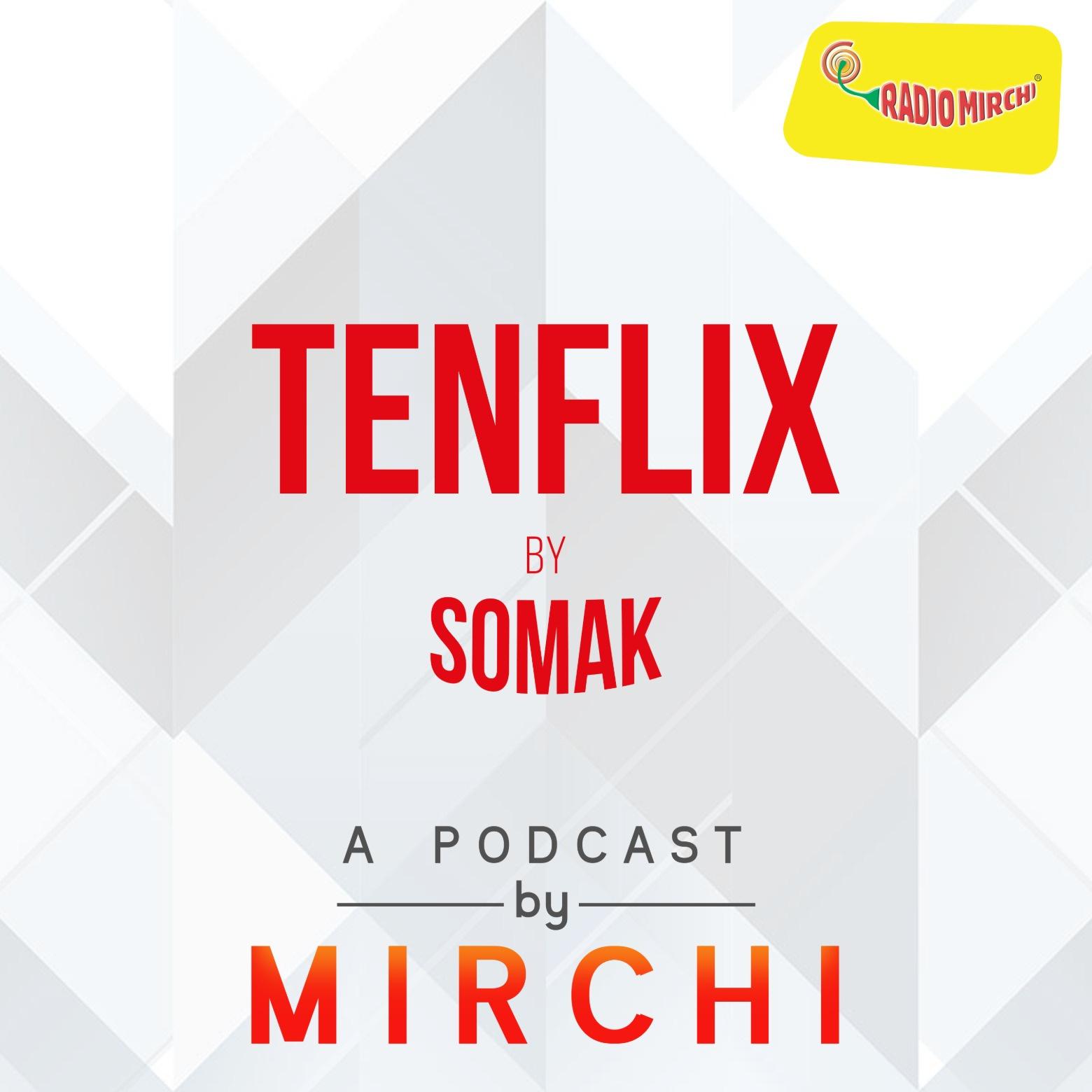 Tenflix | Radio Mirchi