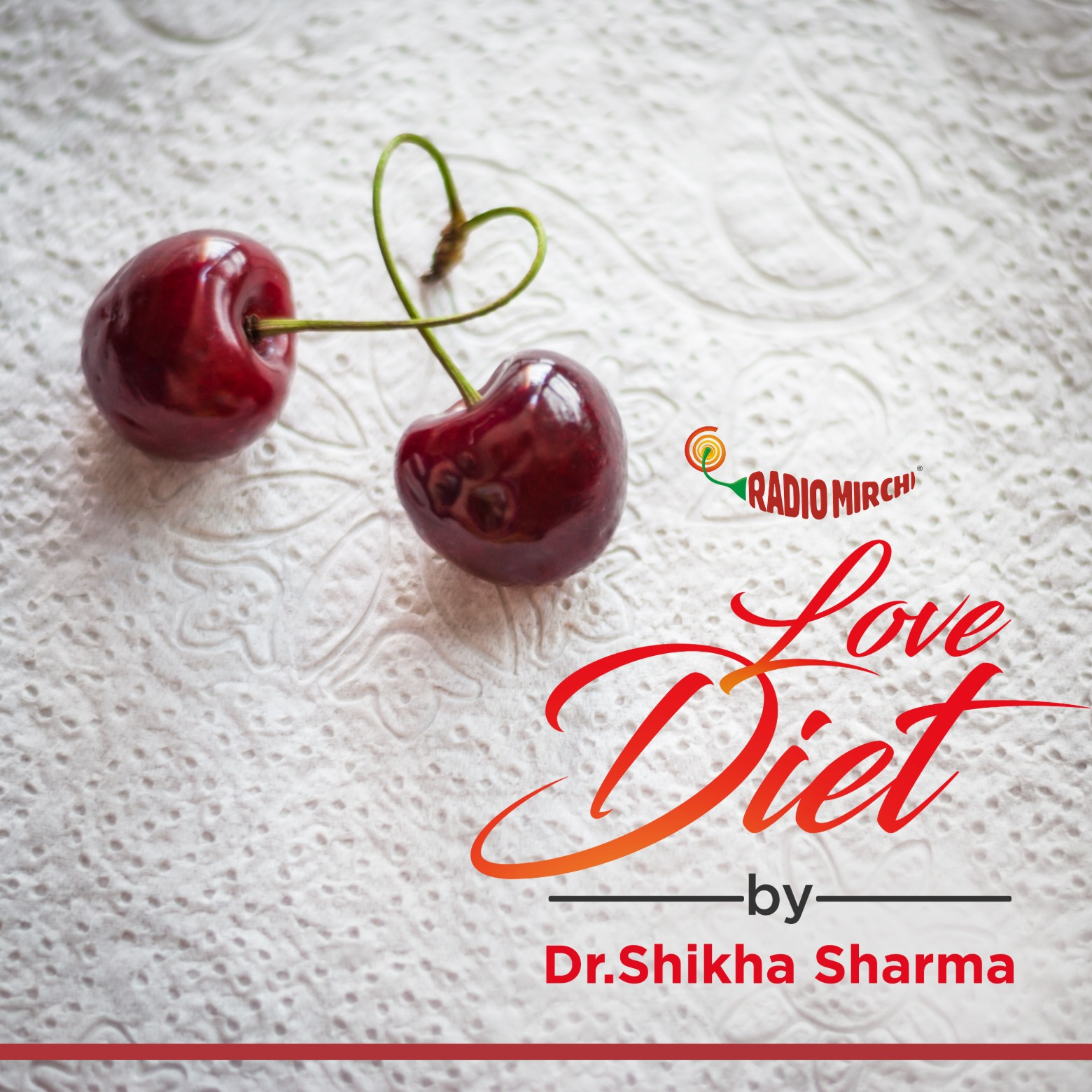 Love Diet by Dr. Shikha Sharma | Radio Mirchi