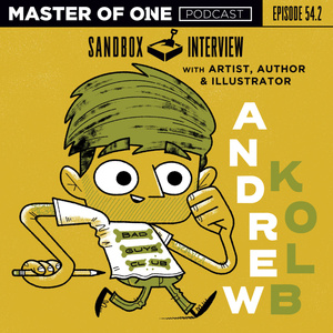 Episode 54.2: Sandbox Interview - with Artist, Author, & Illustrator Andrew Kolb