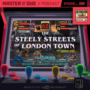 Episode 300: The Steely Streets of London Town with Andrew Kolb