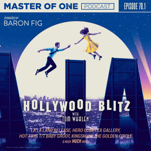 Episode 70.1: Hollywood Blitz - with Tom Whalen
