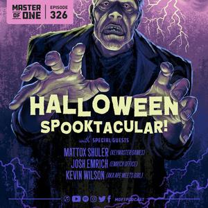 Episode 326: Halloween Spooktacular! - with Special Guests Mattox Shuler, Josh Emrich, & Kevin Wilson