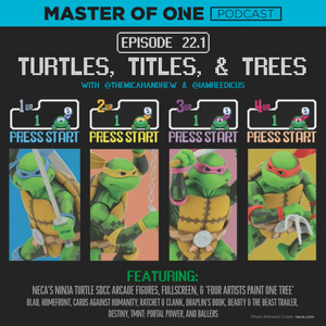 Episode 22.1: Turtles, Titles, & Trees - with @themicahandrew and @iamreedicus