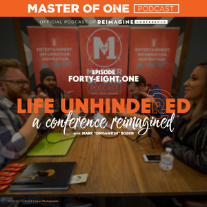 Episode 48.1: Life Unhindered - A Conference Reimagined