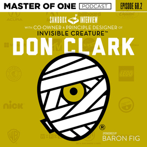 Episode 68.2: Sandbox Interview With Co-Owner of Invisible Creature Don Clark
