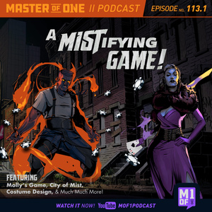 Episode 113.1: A MISTifying Game
