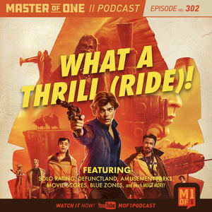 Episode 302: What A Thrill (Ride)!