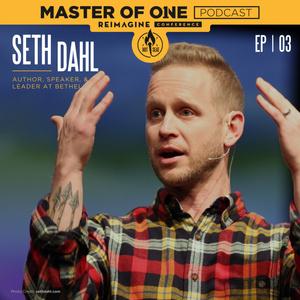 ReImagine Live Episode 3: Seth Dahl