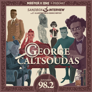 Episode 98.2: Sandbox Interview with Illustrator and Comic Artist George Caltsoudas