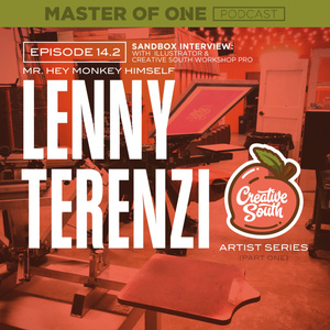 Episode 14.2: Sandbox Interview - with Illustrator & Creative South Workshop Pro Lenny Terenzi