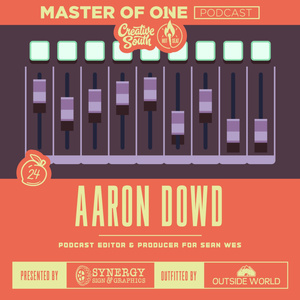 Creative South Live Episode 24: Aaron Dowd
