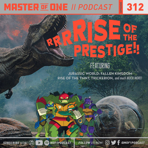 Episode 312: RRRRise of the Prestige