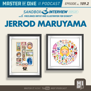 Episode 109.2: Sandbox Interview With Freelance Artist & Illustrator for Disney Jerrod Maruyama