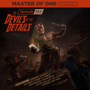 Episode 13.1: The Devil's In The Details
