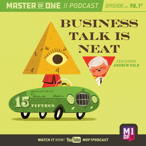 Episode 98.1: Business Talk is Neat Featuring Andrew Kolb