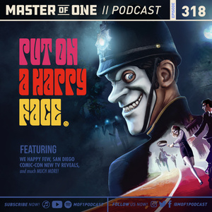 Episode 318: Put on a Happy Face.