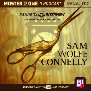 Episode 95.2: Sandbox Interview - with Illustrator & Fine Artist Sam Wolfe Connelly