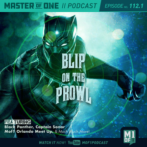 Episode 112.1: Blip On The Prowl