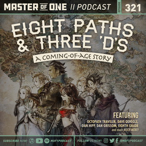 Episode 321: Eight Paths & Three 'D's