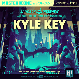 Episode 112.2: With Founder and Co-Owner of Keymaster Games Kyle Key