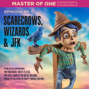 Episode 25.1: Scarecrows, Wizards, & JFK