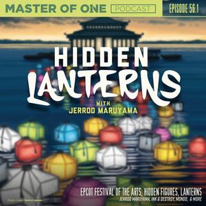 Episode 56.1: Hidden Lanterns - with Jerrod Maruyama