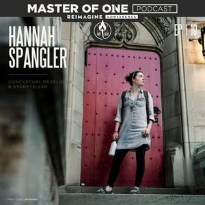 ReImagine Live Episode 10: Hannah Spangler