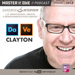 Episode 101.2: Sandbox Interview with Graphic Designer, Marketer, & Training Manager at Astute Graphics Dave Clayton
