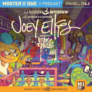 Episode 114.2: Sandbox Interview with Designer, Illustrator & Creator of Leaky Timbers Joey Ellis